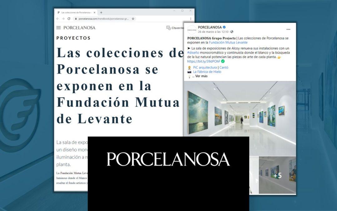 Porcelanosa destaca nuestra reforma integral de la Fundación Mutua de Levante